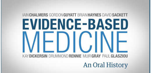 Une histoire orale de la Médecine fondée sur les faits